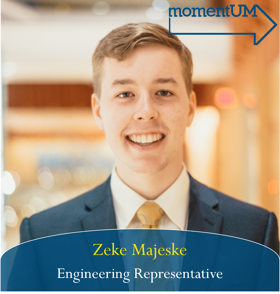 In his second year on the assembly, Zeke would like to focus on improving two university systems that affect engineering students in a large way: busing to north campus and CSG elections. He believes that student input is key for the department of logistics, transportation, and parking to succeed in their promised redesign of the busing system. To allow this type of continuous and consistent communication between CSG and the university administration on all issues, he would like to amend the elections code to further eliminate time-based restrictions on campaigning.