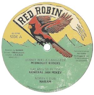 Midnight Riders - Bobby was a Gangster / General Jah Mikey - Galang Selector / Naram - Bobby's Dub / General Jah Mikey - Ravers Party / Junior Cat - Ram Dance Posse / Naram - Ravers Dub