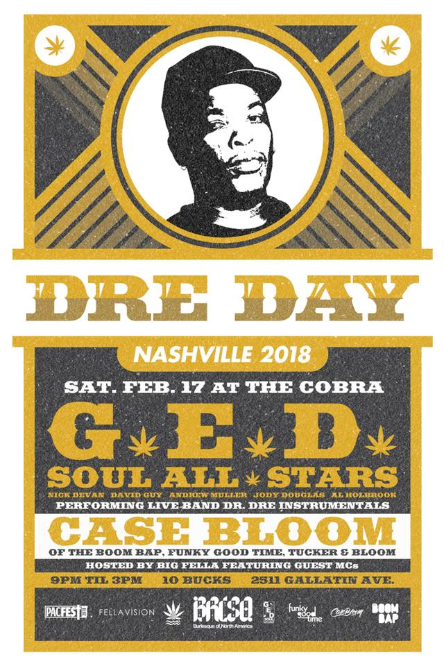 Dre Day - Saturday, February 17, 2018Dre Day feat. GED Soul All Stars, Performing Live Band Dr. Dre Instrumentals. 9pm @ The Cobra. Hosted by Big Fella.