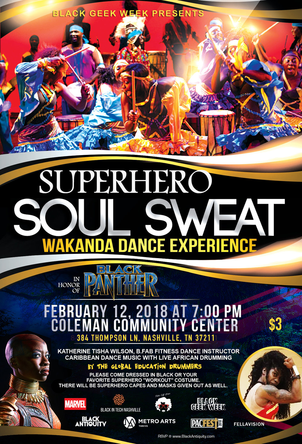 Superhero Soul Sweat - Monday, February 12, 2018Wakanda Dance Experience hosted by Katherine Tisha Wilson, B.Fab Fitness Dance Instructor. Caribbean Dance Music With Live African Drumming.