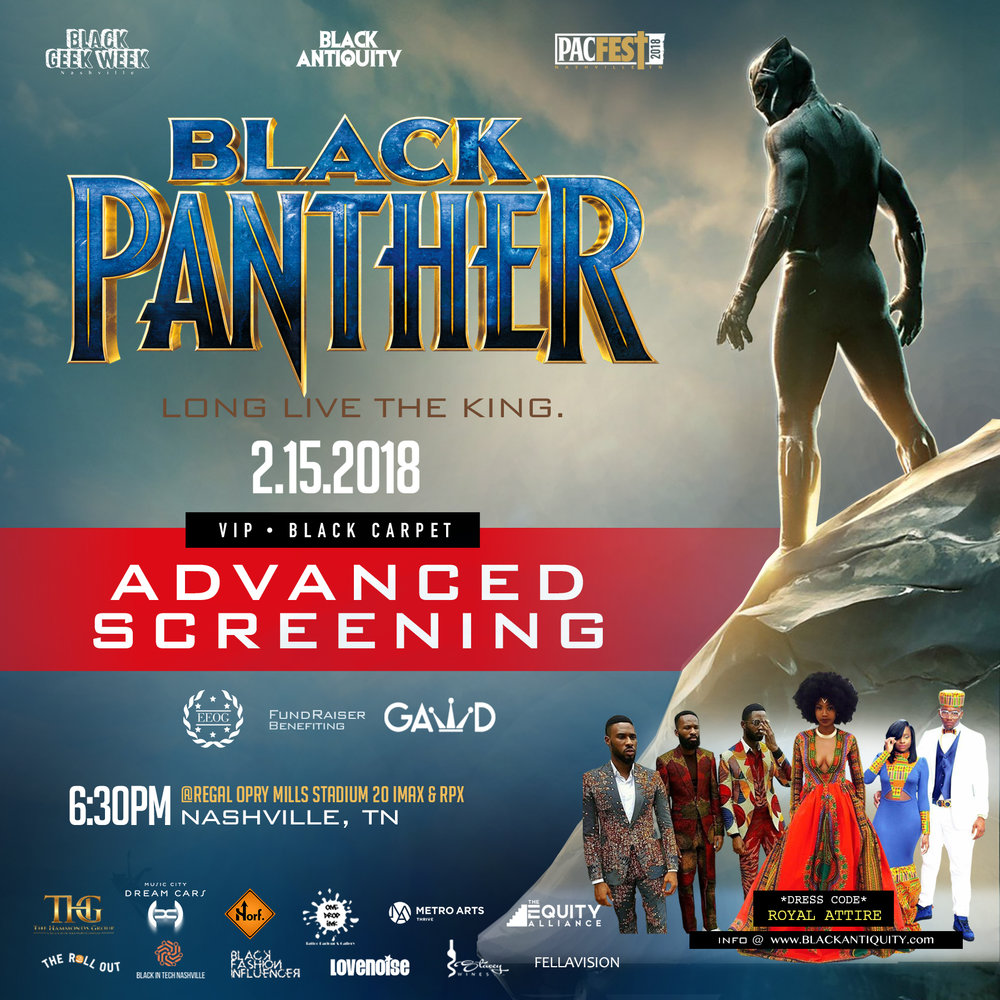 Marvel Black Panther Red Carpet Premier - Thursday, February 15,2018Marvel Black Panther Black Carpet Premier, @ Regal Opry Mills Stadium, 6pm, Cosplay, Fundraiser benefiting Gawd. Preview of Heroes, Legends & Queens Art Exhibition Curated by Norf & One Drop Ink.