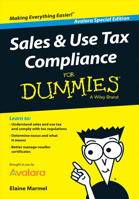 AVALARA: Sales & Use Tax For Dummies - Special Edition -