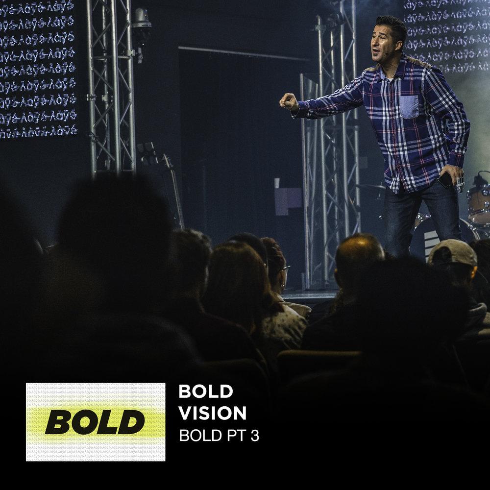 Bold - Nehemiah Pt 3 _ Bold Vision _ Jared Ming Web.jpg