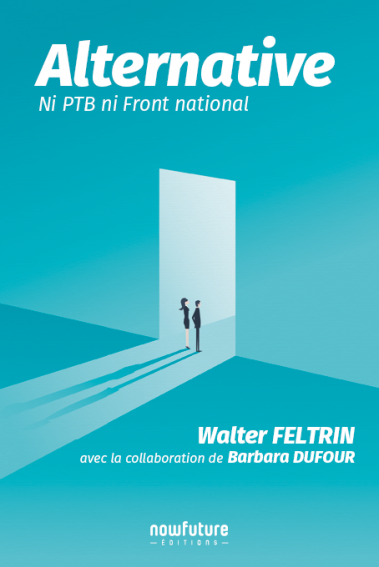 """Alternative. Ni PTB ni Front national"""