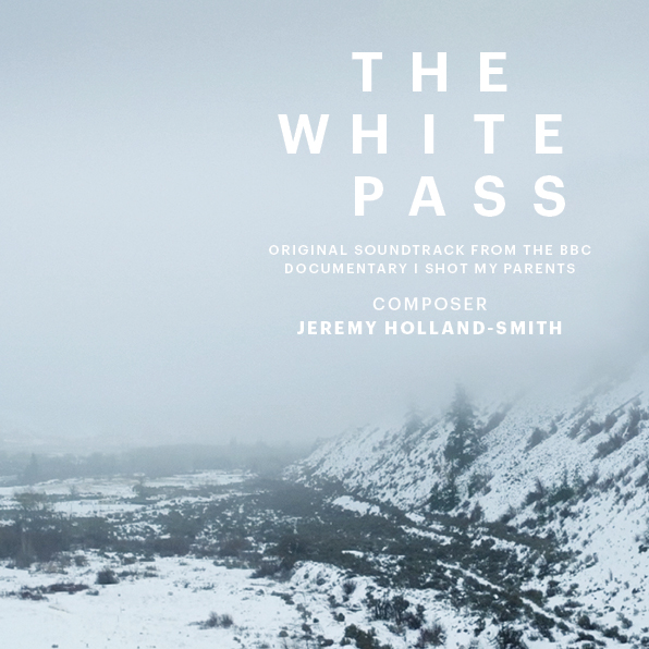 Jeremy Holland–Smith — Musician — The White Pass — Music Album Artwork for Original Soundtrack
