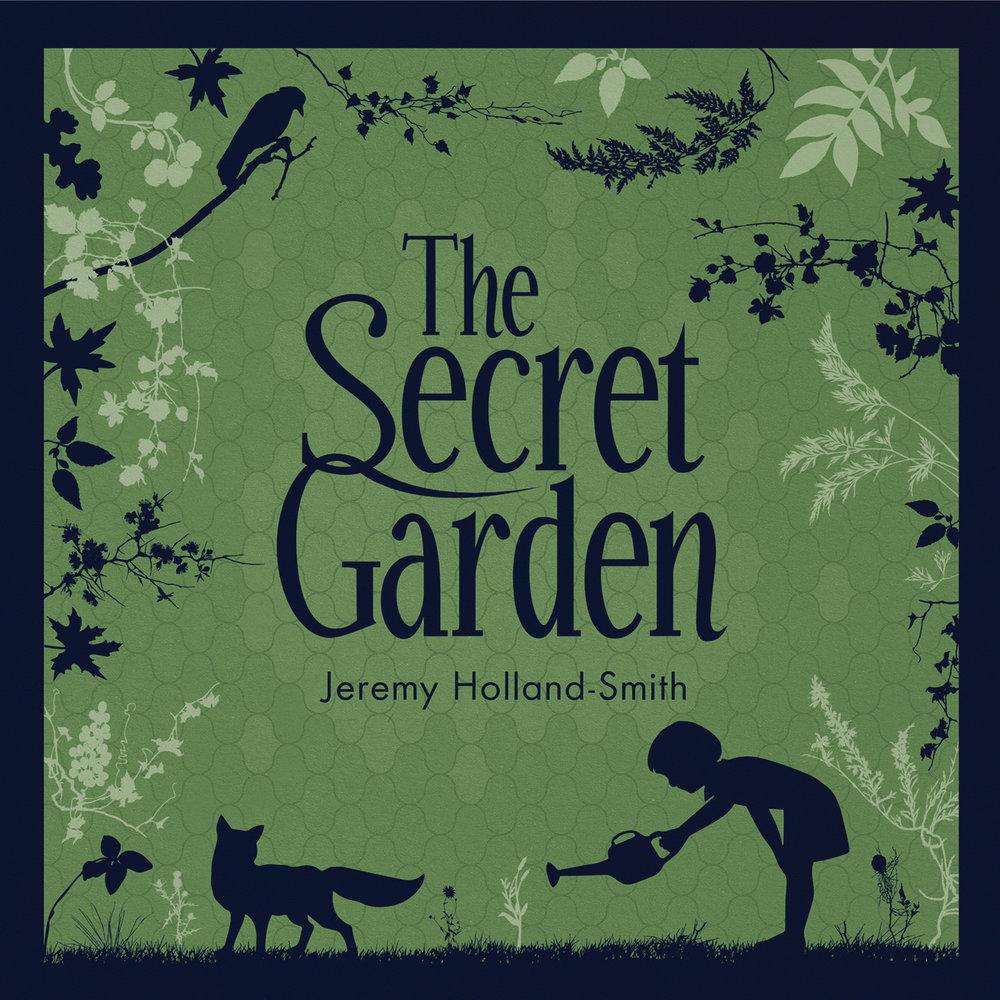 Jeremy Holland–Smith — Musician — The Secret Garden — Original Musical Score — Album Artwork