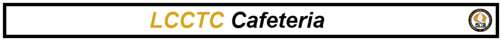 welcome_to_lcctc_cafeteria.png