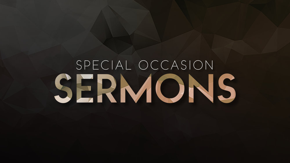 Special Occasion Sermons.jpg
