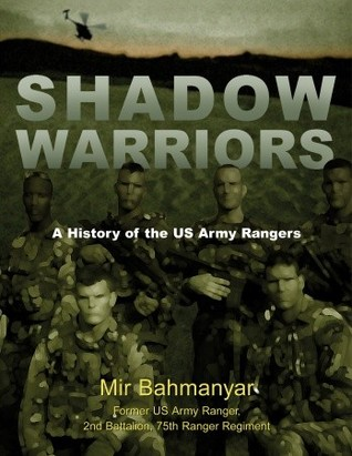shadow warriors, book, army, rangers, mir bahmanyar, united states