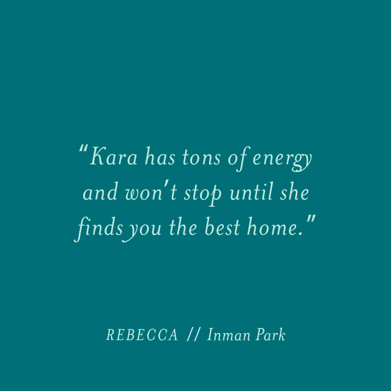 """Kara always goes above and beyond to please her client."""