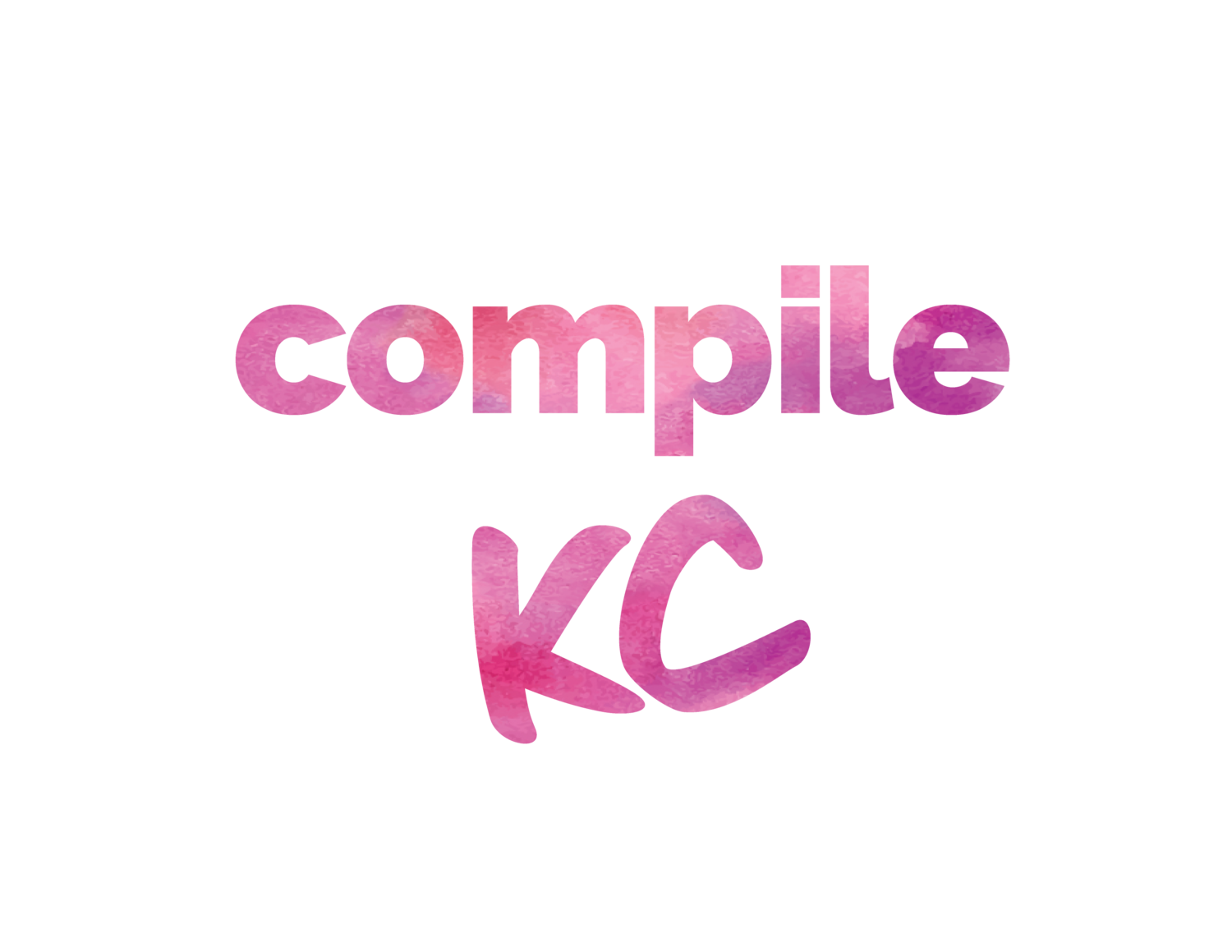 Compile KC // April 12-14, 2019 // Kansas City