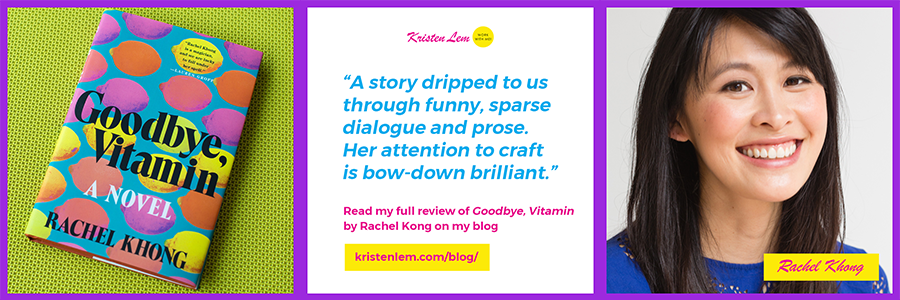 Goodbye Vitamin Rachel Khong Kristen Lem Writes Review.png