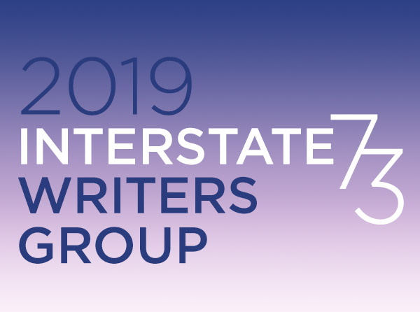 Announcing the 2019 Interstate 73 Writers Group — Page 73