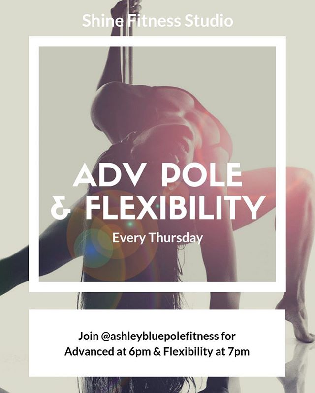 Challenge yourself tonight with Advanced Pole at 6pm with @ashleybluepolefitness followed by Flexibility at 7pm! 💪🏽 // Every Thursday! .