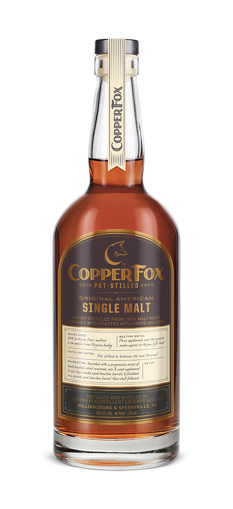 COPPER FOX ORIGINAL AMERICAN SINGLE MALT - Our signature style that started it all and the foundation for our approach to making great tasting whisky. 100% hand malted Virginia barley, dried with hand- cut apple wood and cherry wood smoke. Double pot-distilled at a low 150 to 160 proof to enhance the fruitiness.Matured in ex-bourbon barrels with progressive infusions of toasted apple wood and oak chips.TASTING NOTESNose: Rich aromas of suede, olive tapenade, honey and wood firePalate: dried mango chutney and clay with a silky dry fruitiness, medium-full bodyFinish: Long and spicy, with wood smoke, orange marmalade on rye toast and root beer floatDistinctively flavorful, brawny and balanced.Non-chill filtered. 48% ABV/96 ProofSmokey and complex; a unique, distinctively flavorful, brawny and balanced whisky. A great choice for artisan cocktails or sipping.Back to GalleryNext ›