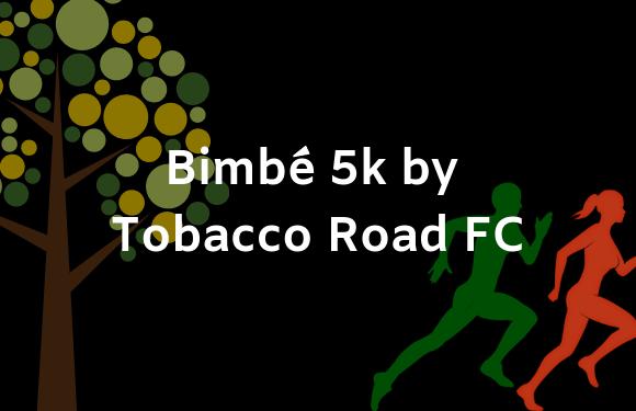 Bimbé 5k ~ Register Now