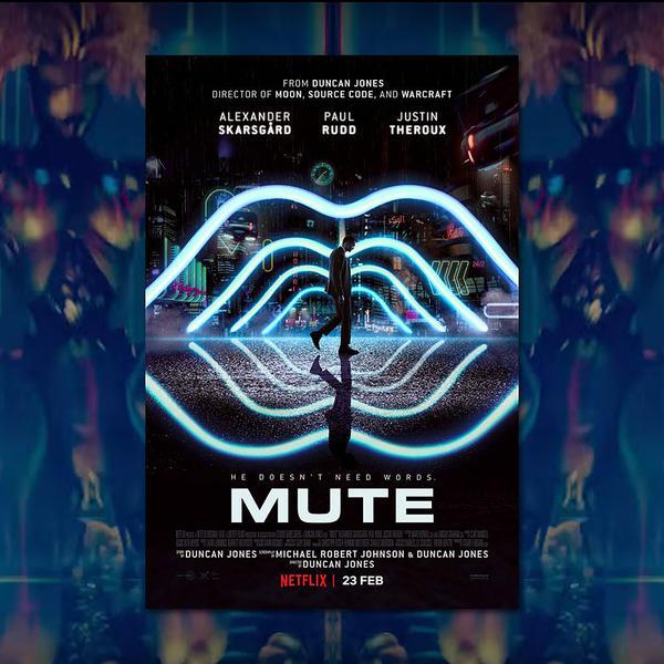 mute_poster_trailer_v2_1000sq.jpg