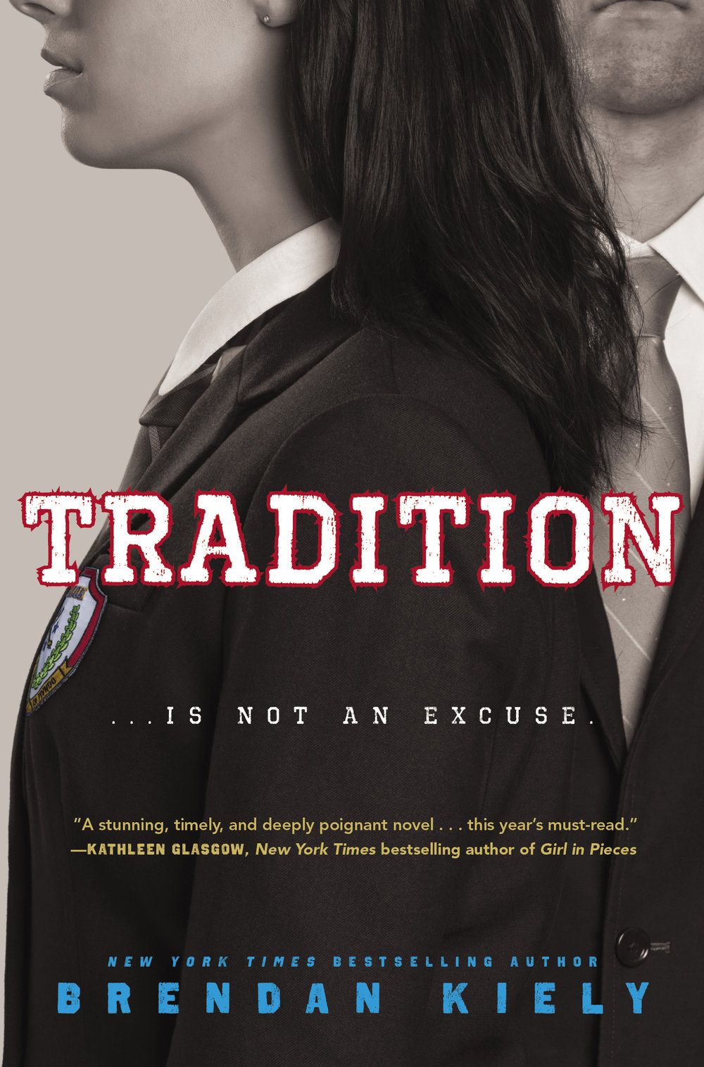 Tradition by Brendan Kiely Simon & Schuster, 2018