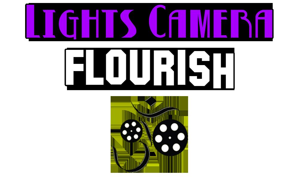 lights camera flourish
