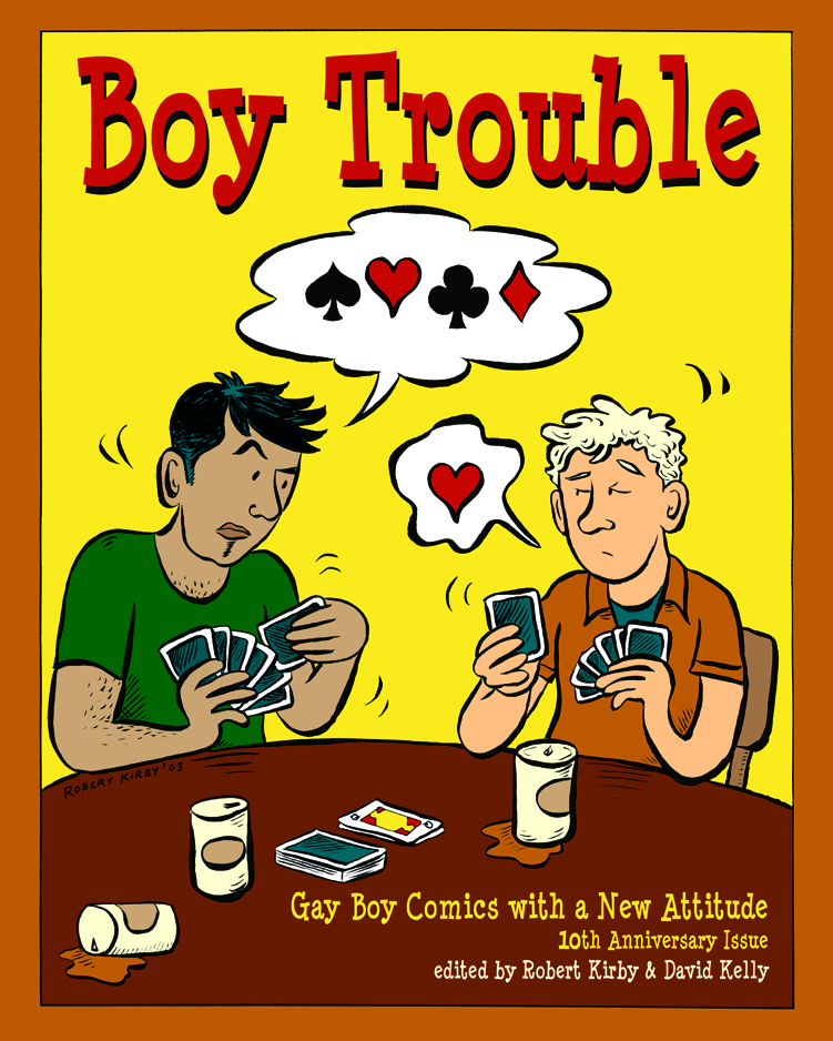 Boy Trouble #5: 10th Anniversary Issue - Edited by Robert Kirby and David Kelly2004, DK Press