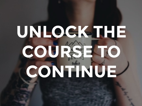 UNLOCK THE COURSE TO CONTINUE.jpg
