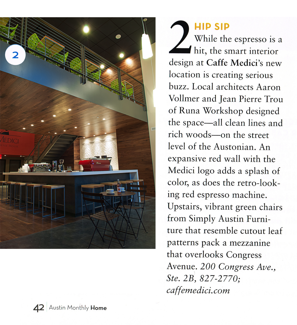 """Austin Monthly Home  Caffé Medici in the Austonian was featured for our """"smart"""" interior design."""