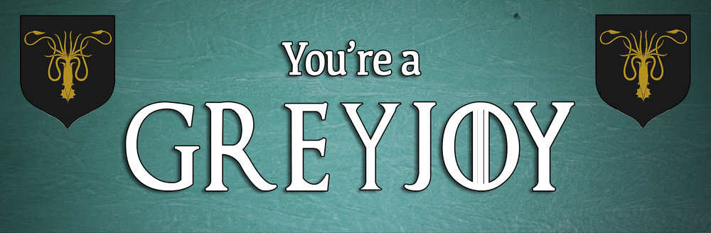 RESULT - Greyjoy BANNER FINAL.jpg