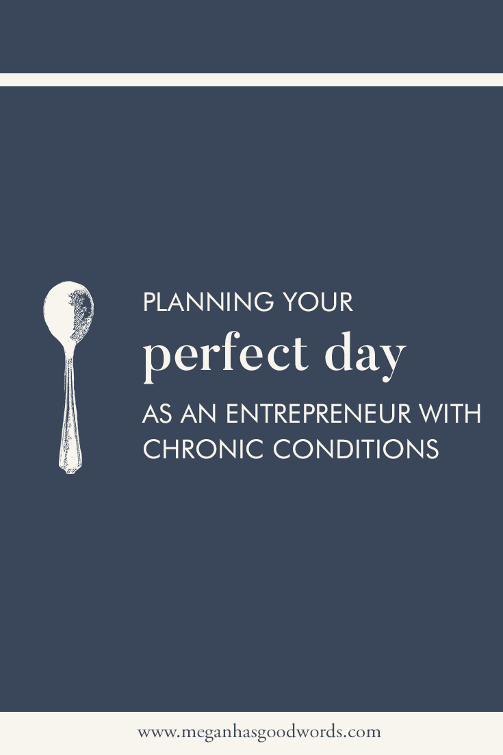 Planning a Perfect Day | Megan Dowd