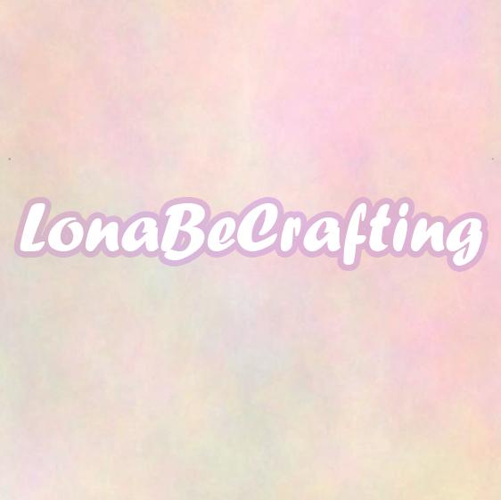 LonaBeCrafting.jpg