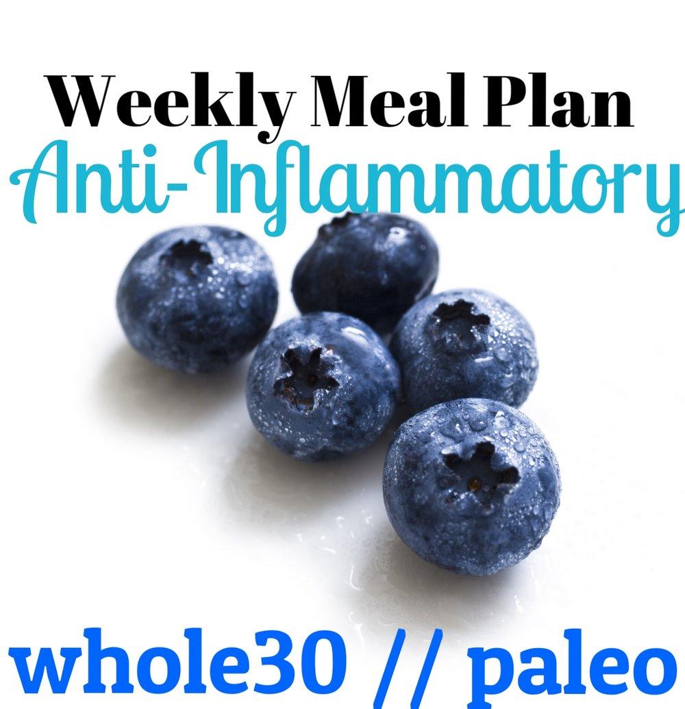 Weekly Meal Plan WHOLE30 PALEO Anti-Inflammatory // microtomacro