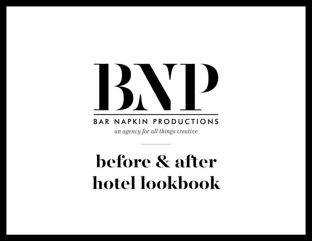 BEFORE & AFTER HOTEL LOOK BOOK