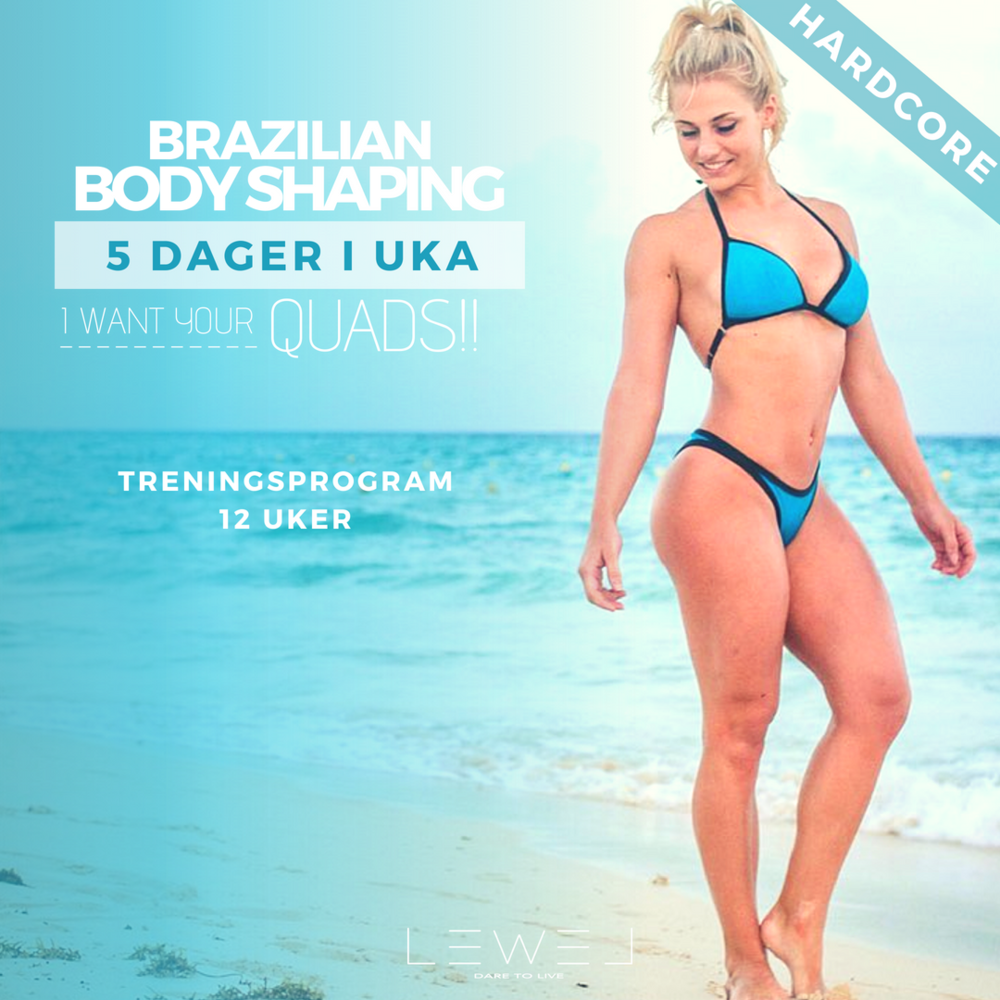 BRAZILIAN BODYSHAPING - Drømmer du om fyldige lår, harde treningsøkter og støle muskler? Dette er programmet for deg som har treningserfaring, og som har lyst til å bygge lår raskt.