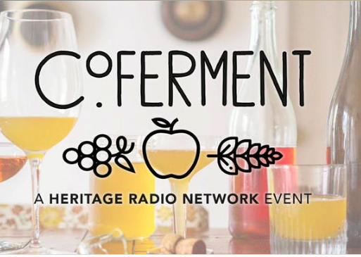 "Event Producer, Moderator""Co-Ferment: Blending Perceptions of Cider, Wine, & Beer"" - Explore the gray areas of fermentation: the intersection of cider, wine and beer. Held by Heritage Radio Network to celebrate Cider Week NYC and RAW Wine NY, Co-Ferment was a tasting and panel discussion led by Jordan Werner Barry and Daniel Pucci that focused on the ways that these seemingly different beverages overlap—production methods, farming, flavor, culture, and the language we use to talk about them.Recording Aired on ""Heritage Radio Network On Tour.""November 12, 2018"