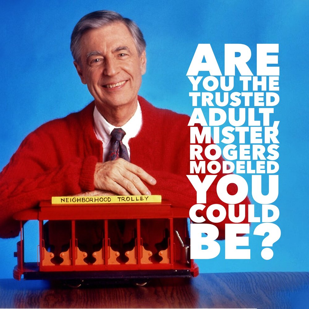 Mister Rogers - A Nations Most Trusted Adult.JPG