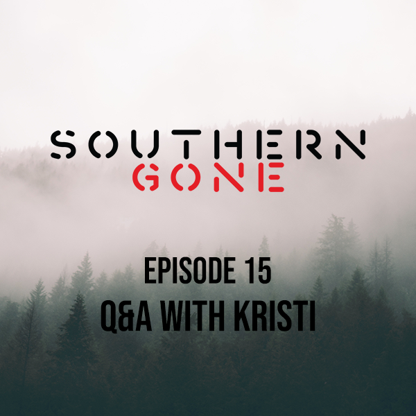 Episode 15: Q&A with Kristi