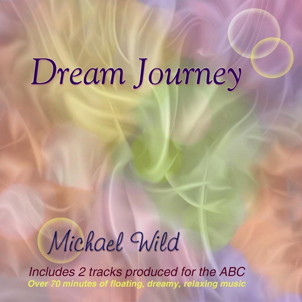 Dream Journey 1987 - 1994