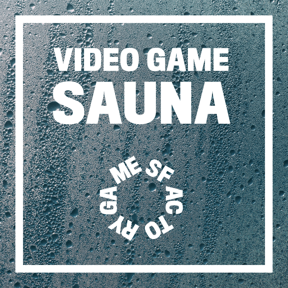 Video Game Sauna-medium.png