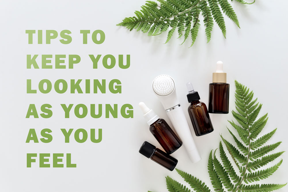 tips-to-keeping-you-looking-as-young-as-you-feel.jpg