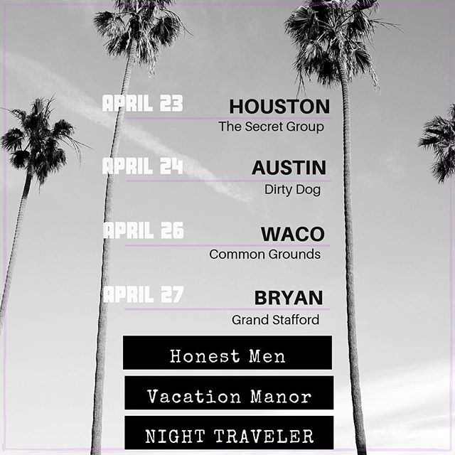Honored to join our friends @honestmenmusic and @vacationmanor for a run of Texas shows! If you're going, tag friends who should come with. Gonna be wild!  HM* // VM^ 4.23*^ 4.24* 4.26*^ 4.27*^