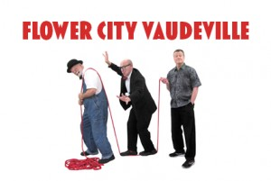 Flower CIty Vaudeville