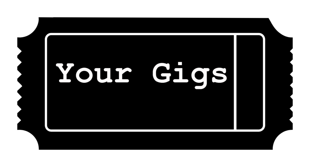 Your Gigs