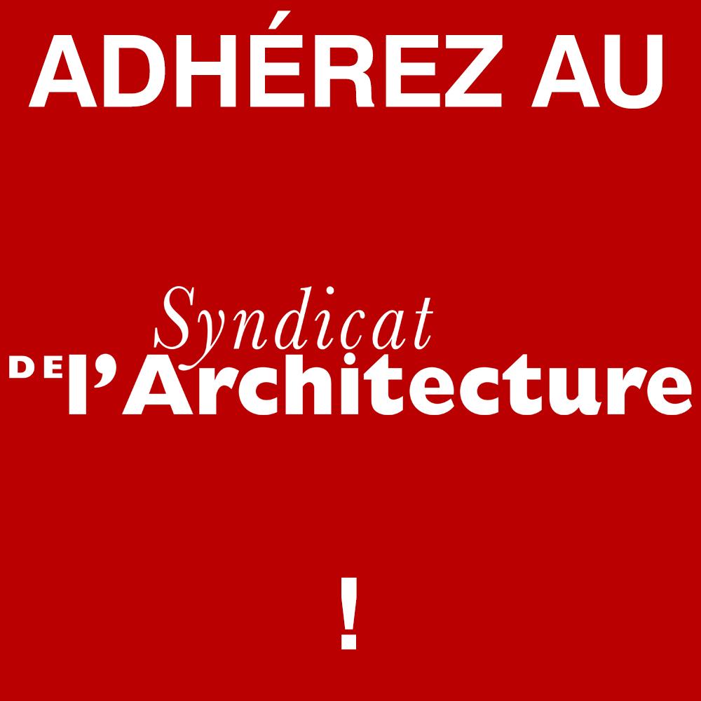 Syndicat de l'Architecture_LE SYNDICAT_00_ADHEREZ.jpg