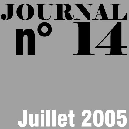 JOURNAL N°14 - JUILLET 2005