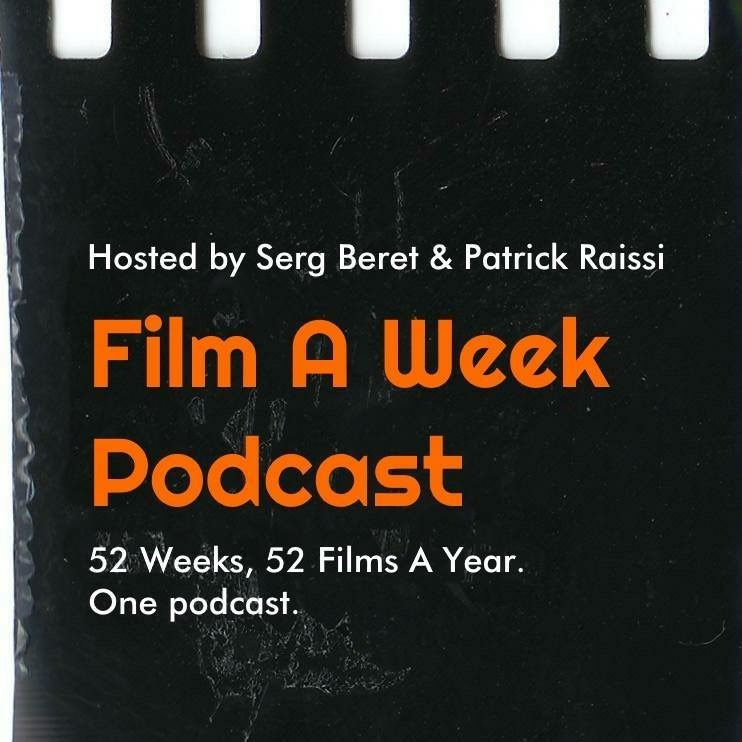 Film A Week Podcast