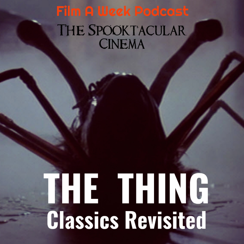 EP. 51: the spooktacular cinema/Classics Revisited -