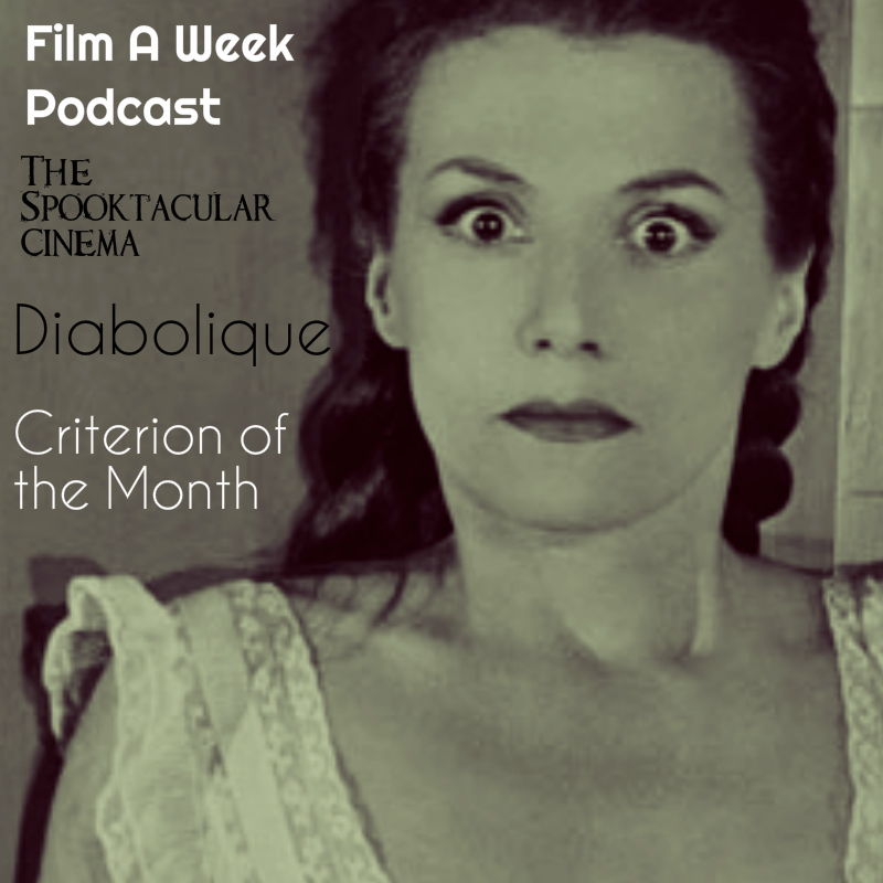 EP. 52: the spooktacular cinema/Criterion of the month -