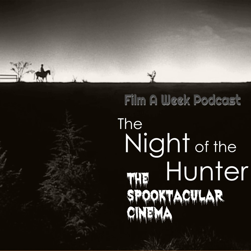 "EP. 105: ""tHE NIGHT OF THE HUNTER"" W/ Daniel White - Serg, Patrick and returning special guest Daniel White (@steelfirebeast) meet up with corrupt minister-turned serial killer Harry Powell in the critically-acclaimed thriller ""The Night of the Hunter."" Listen as they discuss how the film stood out among the rest of 1950's cinema, Charles Laughton's one-time direction and what makes Robert Mitchum's performance stand out."