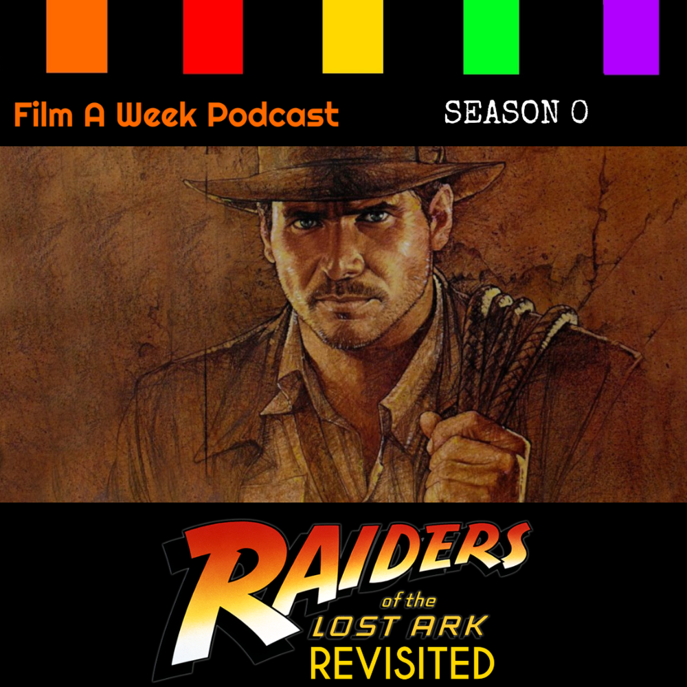 """EP. 6: """"RAIDERS OF THE LOST ARK"""""""