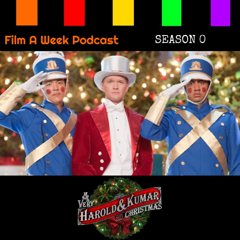 """EP. 10: """"A VERY HAROLD & KUMAR CHRISTMAS"""""""