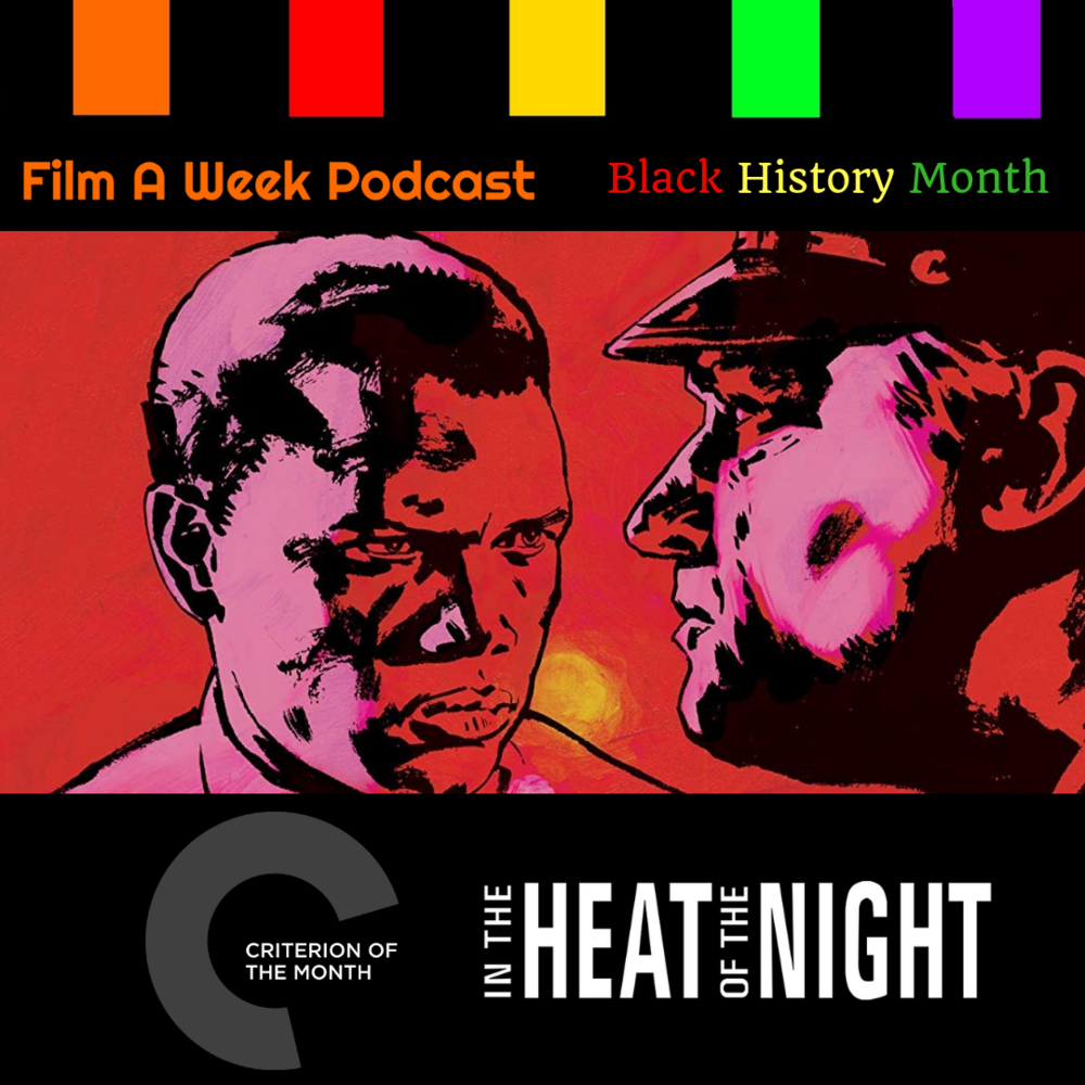 "ep. 121: Criterion of the month - ""in the heat of the nIght"" -"